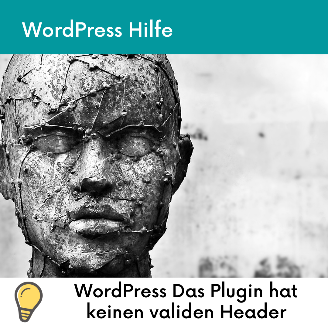 WordPress Das Plugin hat keinen validen Header